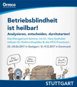 Betriebsblindheit ist heilbar! – Für das KFO-Praxisteam – Stuttgart